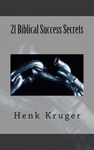 21 Biblical Success Secrets