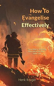 How To Evangelise Effectively